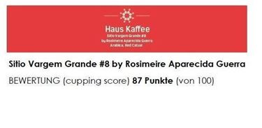 "Haus Kaffee, Sitio Vargem Grande #8, (Single origin) ""geröstet vom CH-Röstmeister 2018"""